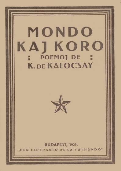 Mondo Kaj Koro Poemoj De K De Kalocsay Project Gutenberg
