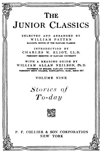 The Junior Classics, Volume 9: Stories of To-day | Project
